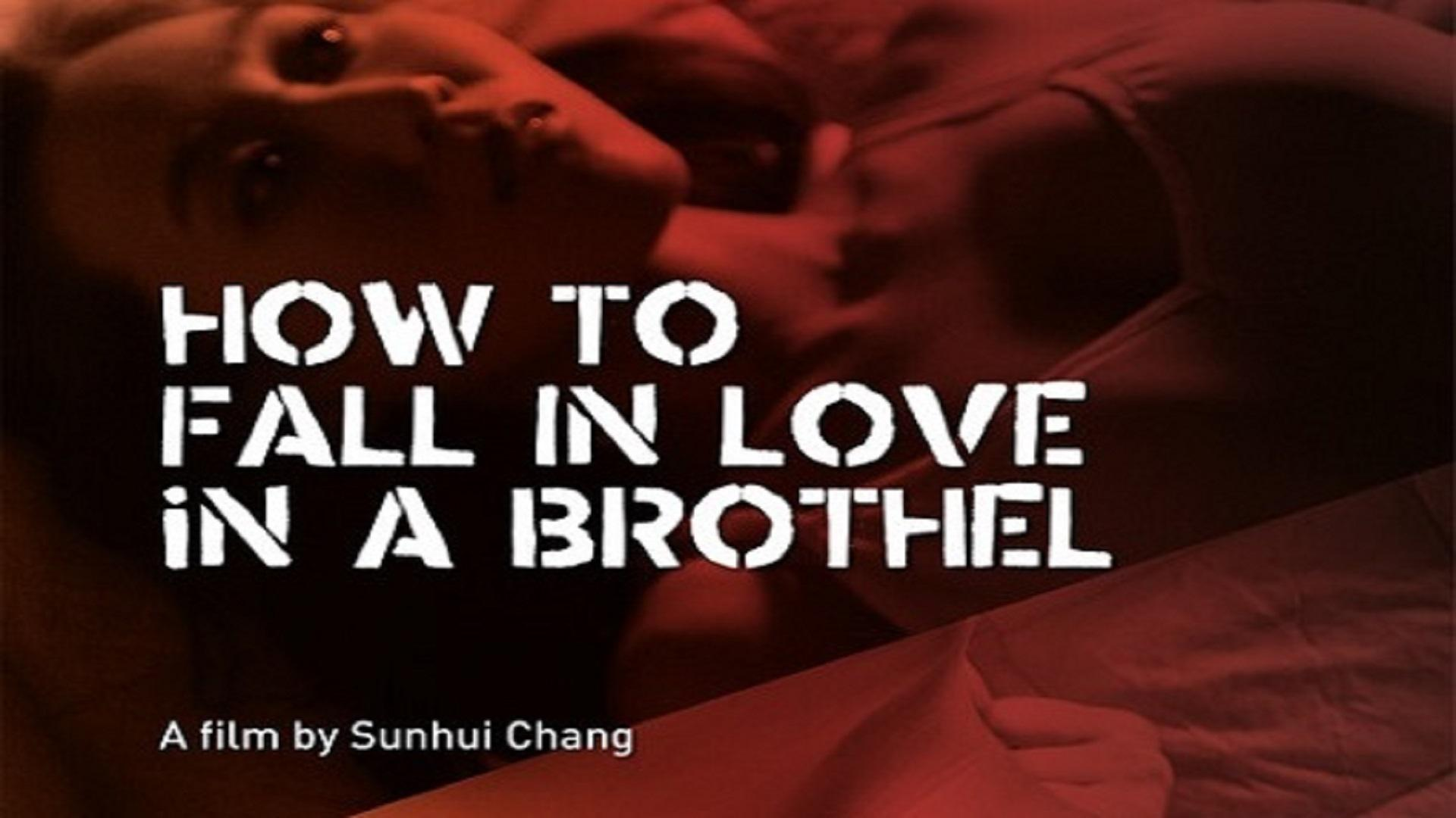 How to Fall in Love in a Brothel