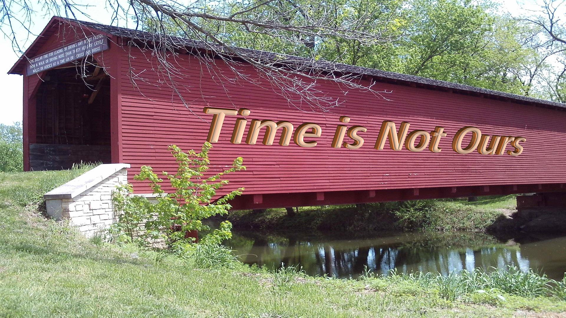 Time is Not Ours